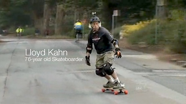 Skating: Lloyd Kahn – 76-year old Skateboarder