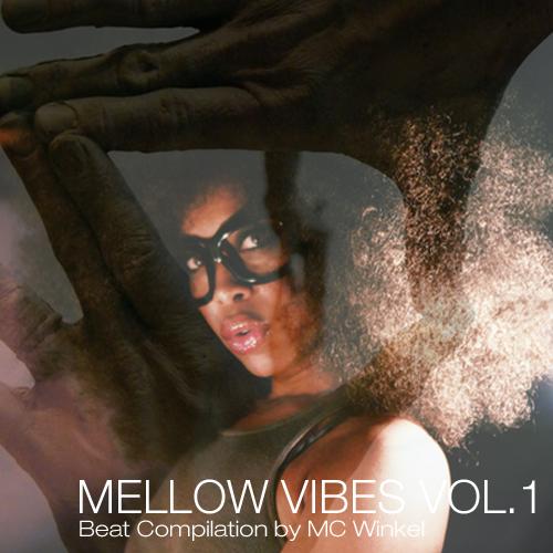 mellow_vibes_vol1_mc_winkel