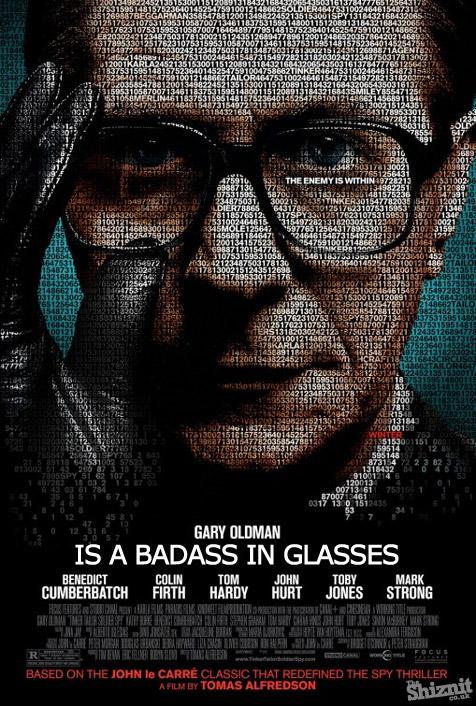 Honest Movie Posters - Tinker Tailor Soldier Spy Gary Oldman Badass