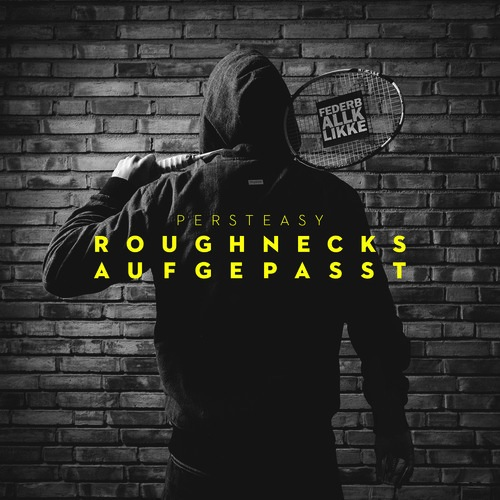 persteasy_roughnecks_cover