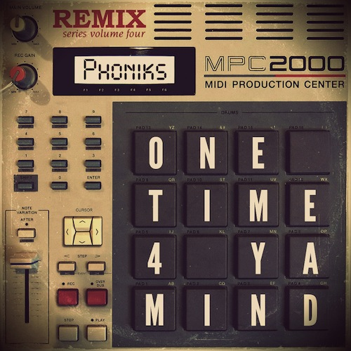 phoniks_one_time_for_ya_mind