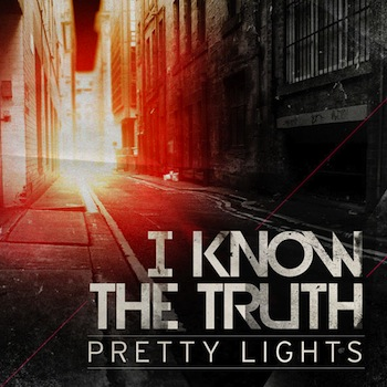 pretty-lights-i-know-the-truth1