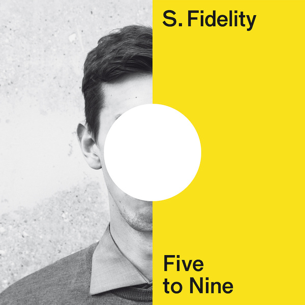 s-fidelity-five-to-nine-cover