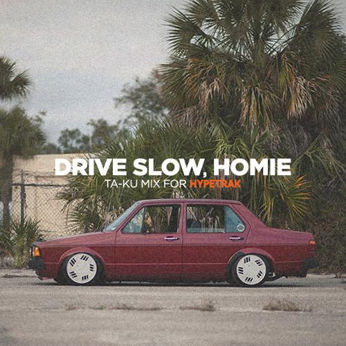 ta-ku_drive_slow_remix