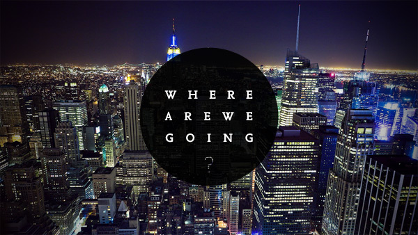 where-are-we-going